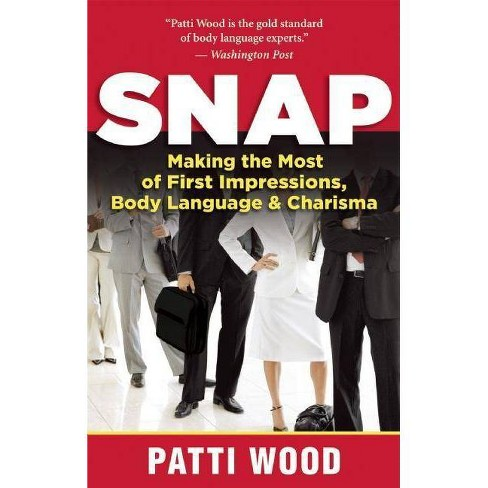 Snap - by  Patti Wood (Paperback) - image 1 of 1