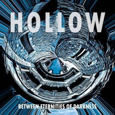 Hollow - Between Eternities Of Darkness (CD)