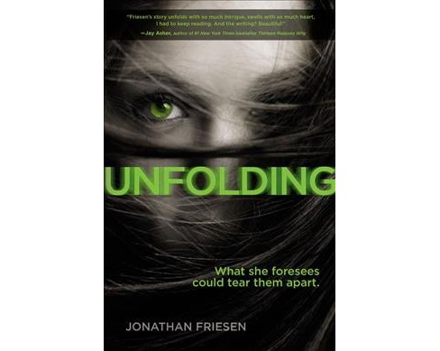 Unfolding -  Reprint (Blink) by Jonathan Friesen (Paperback) - image 1 of 1