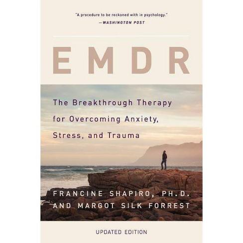 Emdr - by  Francine Shapiro & Margot Silk Forrest (Paperback) - image 1 of 1