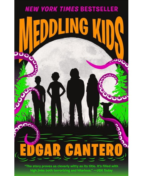 Meddling Kids -  Reprint (Blyton Summer Detective Club Adventure) by Edgar Cantero (Paperback) - image 1 of 1