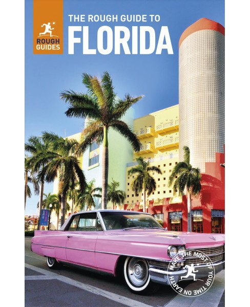 Rough Guide to Florida -  by Stephen Keeling & Todd Obolsky & Robert Savage (Paperback) - image 1 of 1
