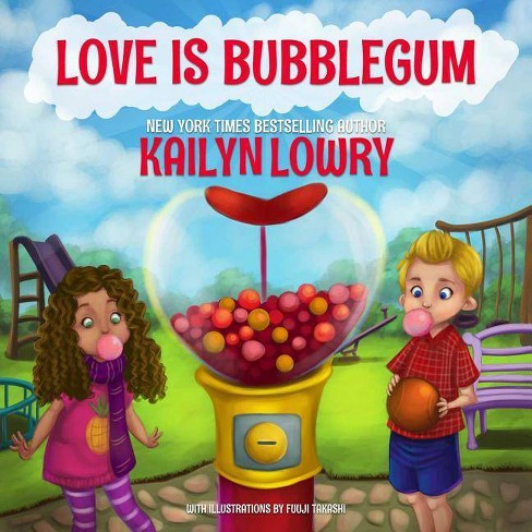 Love Is Bubblegum - by  Kailyn Lowry (Hardcover) - image 1 of 1