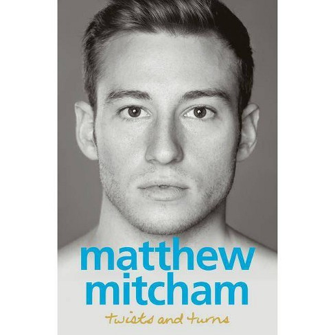 Twists and Turns - by  Matthew Mitcham (Paperback) - image 1 of 1