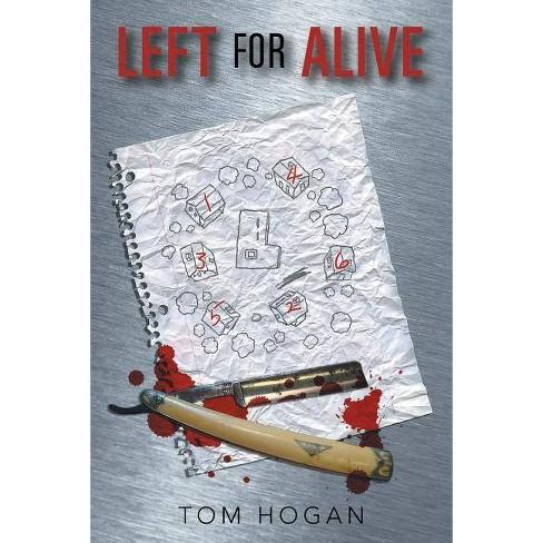 Left for Alive - by  Tom Hogan (Paperback) - image 1 of 1