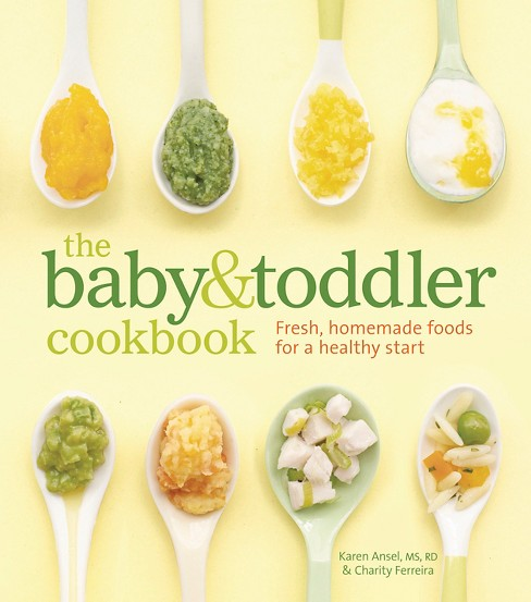 Baby & Toddler Cookbook (Hardcover) (Karen Ansel) - image 1 of 5