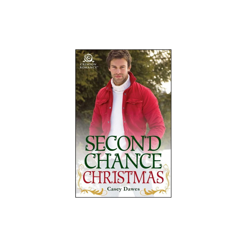 Second Chance Christmas (Paperback) (Casey Dawes)