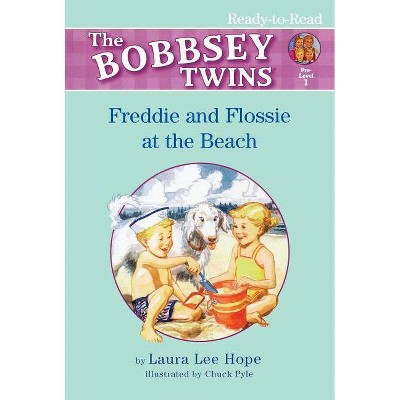 Freddie and Flossie at the Beach - (Bobbsey Twins Ready-To-Read Pre-Level 1) by  Hope (Paperback)