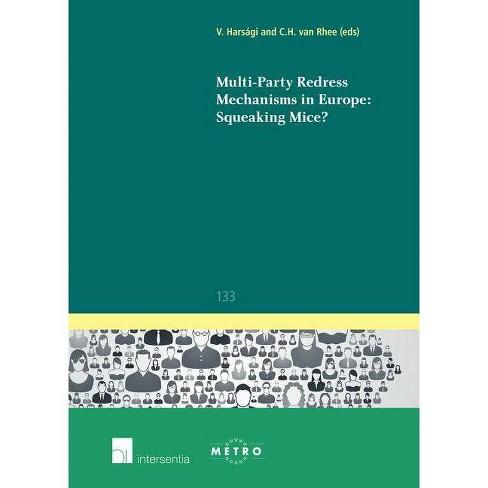 Multi-Party Redress Mechanisms in Europe - (IUS Commune Europaeum) (Paperback) - image 1 of 1