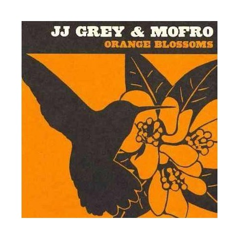 JJ Grey  &  Mofro - Orange Blossoms (CD) - image 1 of 4