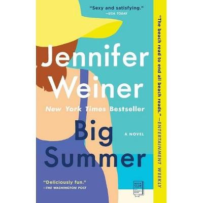 Big Summer - by Jennifer Weiner (Paperback)