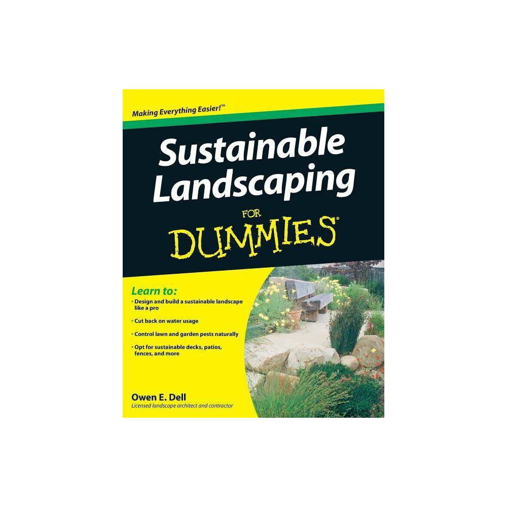 Sustainable Landscaping For Dummies For Dummies By Owen E Dell Paperback