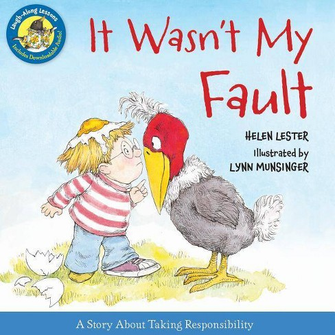 It Wasn't My Fault - (Laugh-Along Lessons) by  Helen Lester (Hardcover) - image 1 of 1