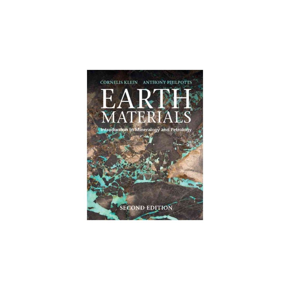 Earth Materials : Introduction to Mineralogy and Petrology (Paperback) (Cornelis Klein & Anthony R.