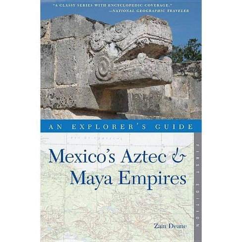 An Explorer's Guide Mexico's Aztec and Maya Empires - (Explorer's Guide Mexico's Aztec & Maya Empires) - image 1 of 1
