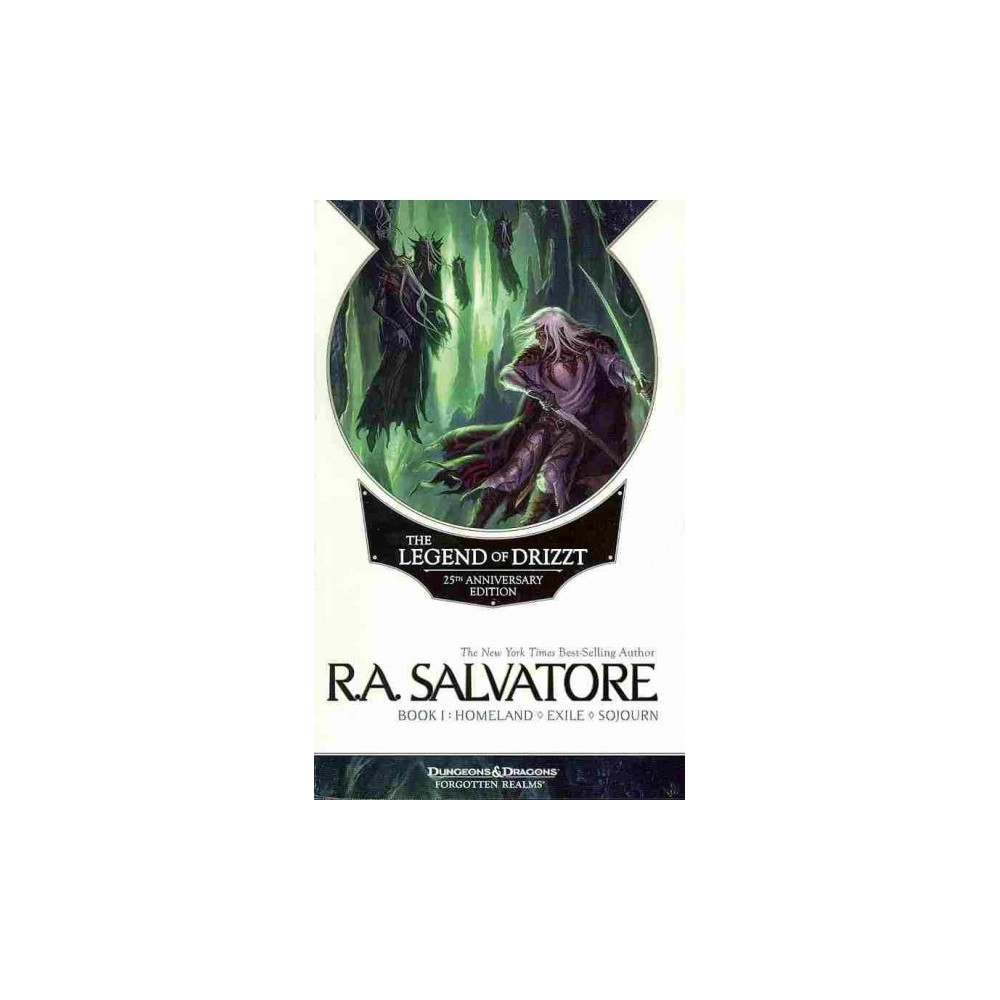 Legend of Drizzt Book 1 : Homeland / Exile / Sojourn - by R. A. Salvatore (Paperback) Legend of Drizzt Book 1 : Homeland / Exile / Sojourn - by R. A. Salvatore (Paperback)