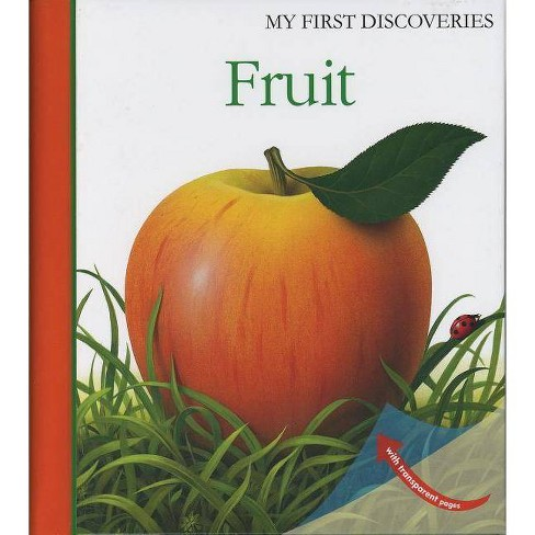 Fruit - (My First Discoveries) by  Pierre-Marie Valat (Hardcover) - image 1 of 1
