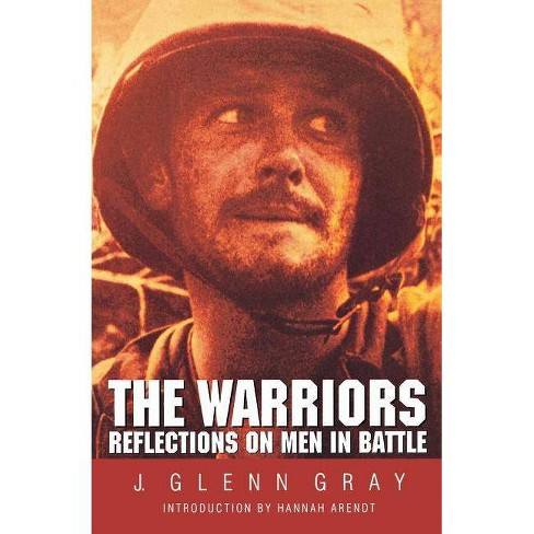 The Warriors - 2 Edition by  J Glenn Gray (Paperback) - image 1 of 1