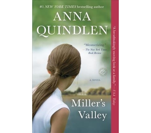 Miller's Valley (Reprint) (Paperback) (Anna Quindlen) - image 1 of 1