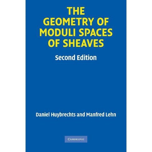 The Geometry of Moduli Spaces of Sheaves - (Cambridge Mathematical Library) 2 Edition (Paperback) - image 1 of 1