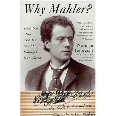 Why Mahler? - by  Norman Lebrecht (Paperback) - image 1 of 1
