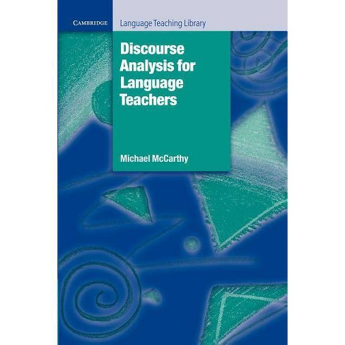 Discourse Analysis for Language Teachers - (Cambridge Language Teaching Library) by  Michael McCarthy - image 1 of 1