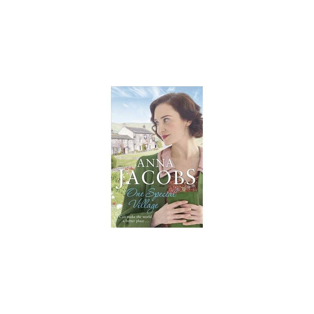 One Special Village - (Ellindale) by Anna Jacobs (Hardcover)