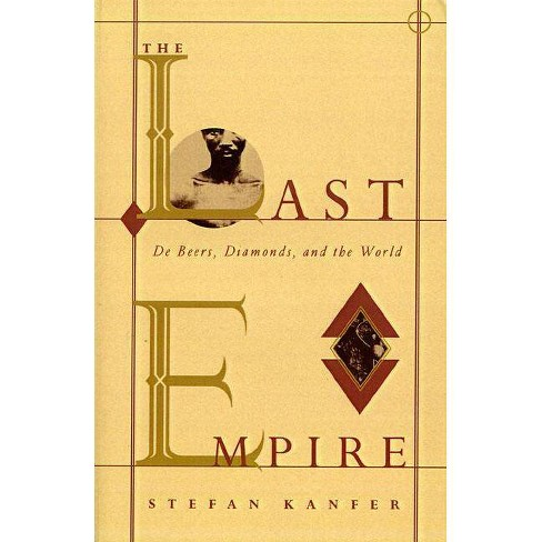 The Last Empire - by  Stefan Kanfer (Paperback) - image 1 of 1