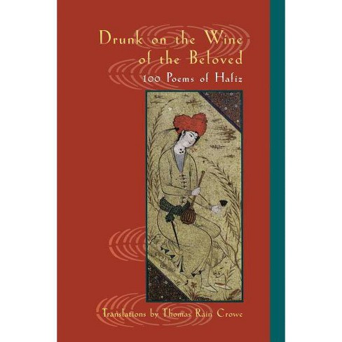 Drunk on the Wine of the Beloved - (Paperback) - image 1 of 1