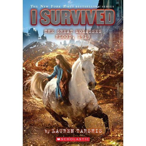 I Survived the Great Molasses Flood, 1919 (I Survived #19), 19 - by  Lauren Tarshis (Paperback) - image 1 of 1