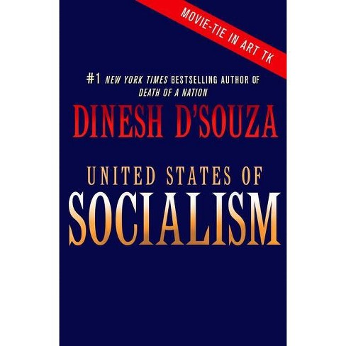 United States of Socialism - by  Dinesh D'Souza (Hardcover) - image 1 of 1
