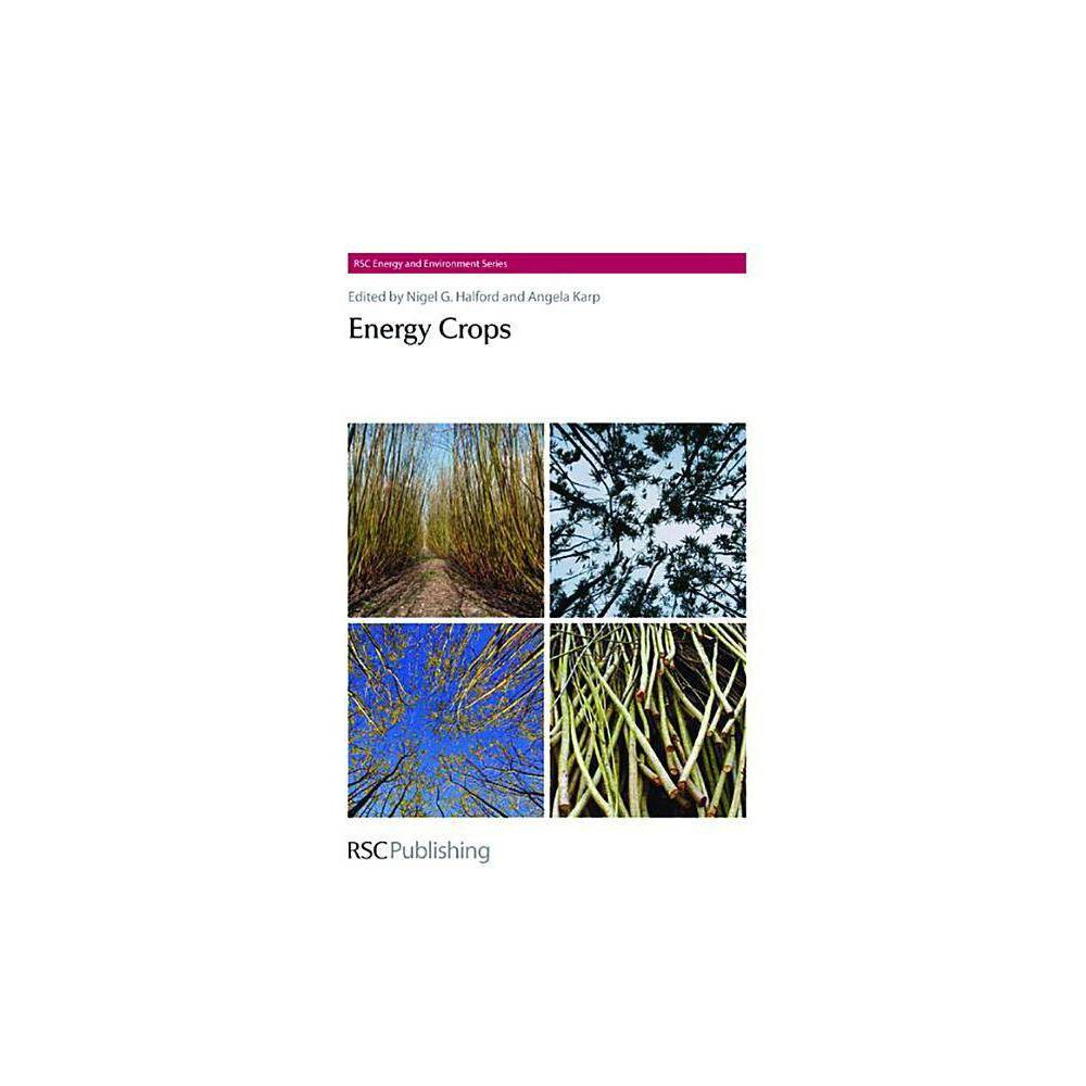 Energy Crops - (Rsc Energy and Environment) (Hardcover)