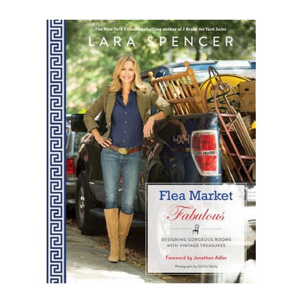 Only at Target: Flea Market Fabulous by Lara Spencer (Signed Paperback)
