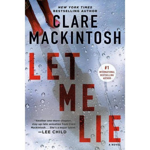 Let Me Lie - by  Clare Mackintosh (Paperback) - image 1 of 1