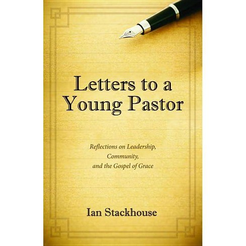 Letters to a Young Pastor - by  Ian Stackhouse (Paperback) - image 1 of 1