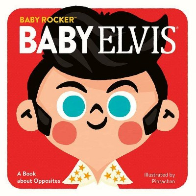 Baby Elvis - (Baby Rocker)(Board_book)