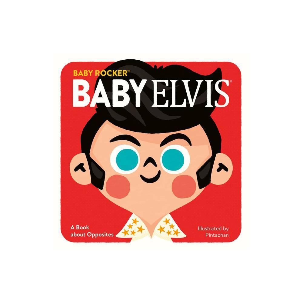 Baby Elvis Baby Rocker Board Book