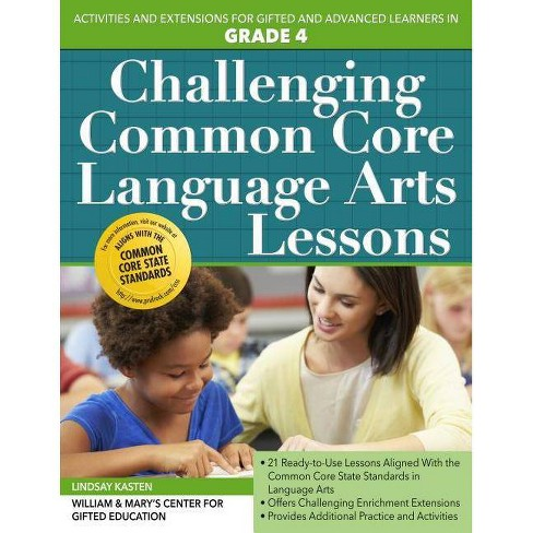 Challenging Common Core Language Arts Lessons, Grade 4 - (Challenging Common Core Lessons) (Paperback) - image 1 of 1