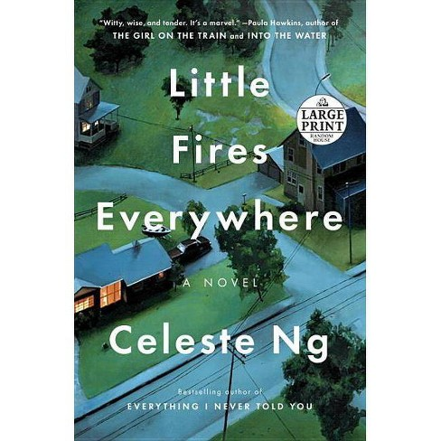 Little Fires Everywhere - Large Print by  Celeste Ng (Paperback) - image 1 of 1