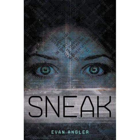 Sneak - (Swipe) by  Evan Angler (Paperback) - image 1 of 1