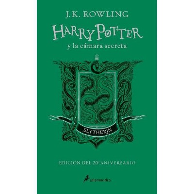 Harry Potter Y La Cámara Secreta. Edición Slytherin / Harry Potter and the Chamber of Secrets: Slytherin Edition - 20th Edition by  J K Rowling