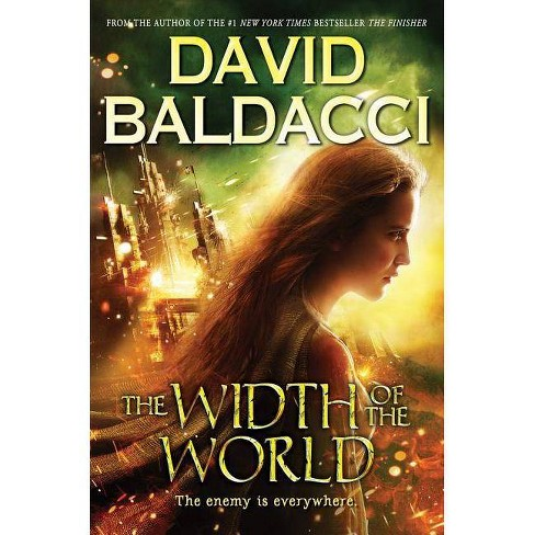 The Width of the World (Vega Jane, Book 3), Volume 3 - by  David Baldacci (Hardcover) - image 1 of 1