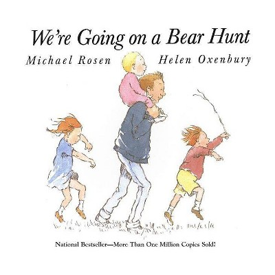 We're Going on a Bear Hunt - by Michael Rosen (Paperback)