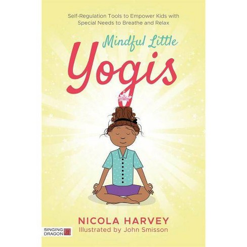 Mindful Little Yogis - by Nicola Harvey (Paperback)