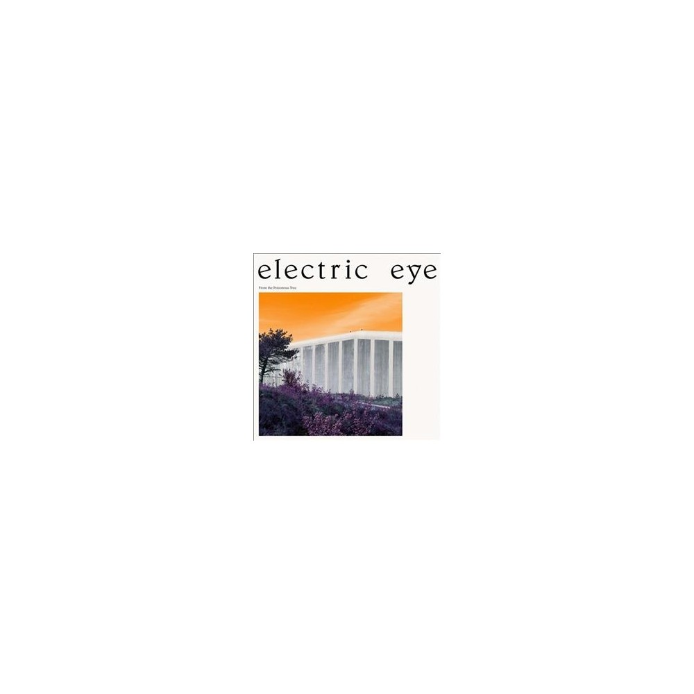 Electric Eye - From The Poisonous Tree (CD)