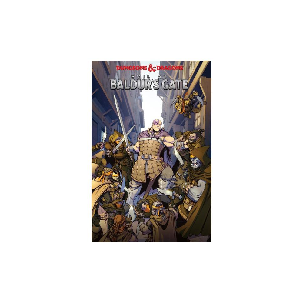 Dungeons & Dragons 4 : Evil at Baldur's Gate - (Dungeons & Dragons) by Jim Zub (Paperback)