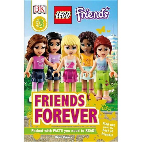 DK Readers L3: Lego(r) Friends: Friends Forever - (DK Readers: Level 3) by  Helen Murray (Paperback) - image 1 of 1