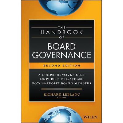 The Handbook of Board Governance - 2nd Edition by  Richard LeBlanc (Hardcover)