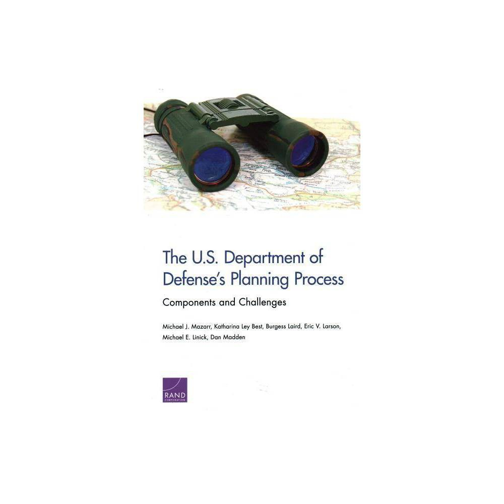 The U S Department Of Defense S Planning Process By Michael Mazarr Paperback