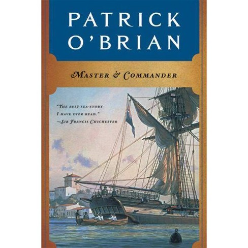 Master and Commander - (Aubrey/Maturin Novels) by  Patrick O'Brian (Hardcover) - image 1 of 1